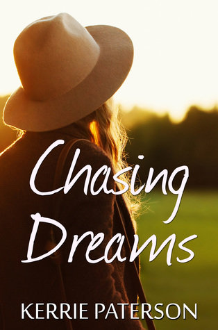 Chasing Dreams by Kerrie Paterson