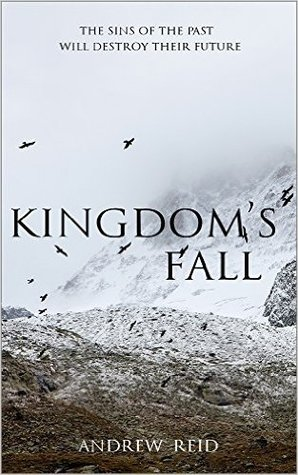 Kingdom's Fall by Andrew  Reid