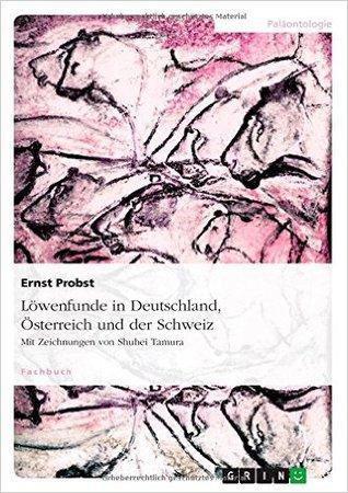 Löwenfunde in Deutschland, Österreich und der Schweiz