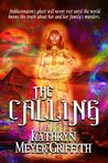 The Calling by Kathryn Meyer Griffith