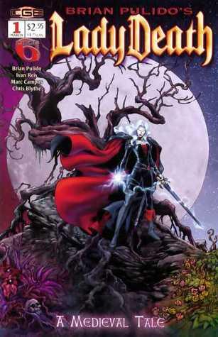 Brian Pulido's Lady Death: A Medieval Tale #1