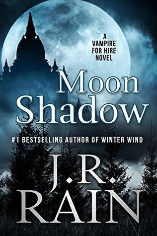 Moon Shadow Vampire For Hire 11 By JR Rain