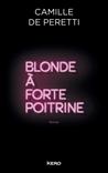 Blonde à forte poitrine by Camille de Peretti