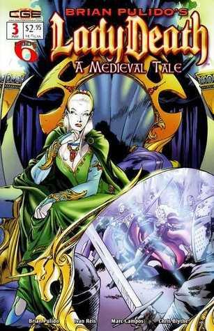 Brian Pulido's Lady Death: A Medieval Tale #3