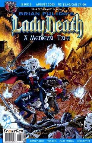 Brian Pulido's Lady Death: A Medieval Tale #6
