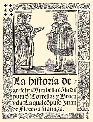 La historia de Grisel y Mirabella by Juan De Flores