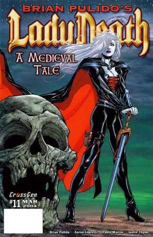 Brian Pulido's Lady Death: A Medieval Tale #11
