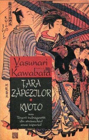 Țara Zăpezilor. Kyoto - sau Tinerii îndrăgostiți din străvechiul oraș imperial