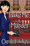 Bake Me a Murder (Terrified Detective Mystery, #3)