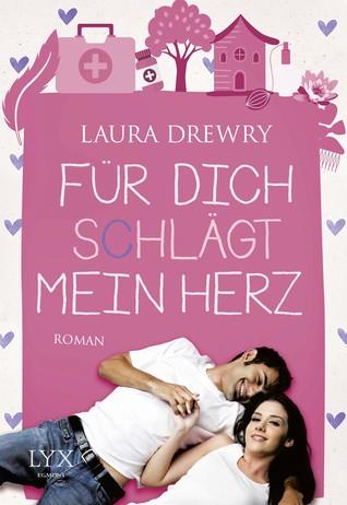 Ebook Für dich schlägt mein Herz by Laura Drewry read!