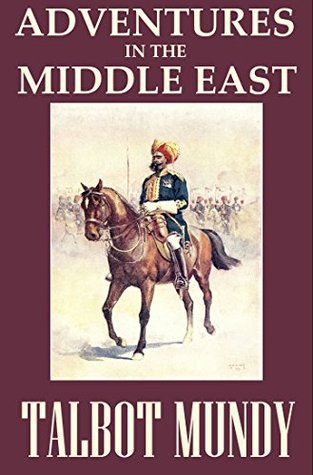 Adventures in the Middle East: 9 Adventure Novels