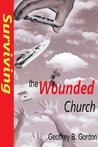 Surviving the Wounded Church