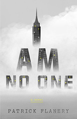 Ebook I Am No One by Patrick Flanery PDF!