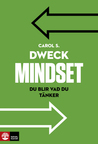 Mindset by Carol S. Dweck