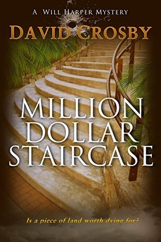 Million Dollar Staircase: A Florida Thriller (Will Harper Mystery Series Book 1)