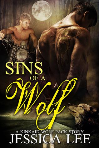 Sins of A Wolf(KinKaid Wolf Pack 4)