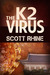 The K2 Virus by Scott Rhine