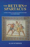 The Return of Spartacus (A Judge Marcus Flavius Severus Mystery in Ancient Rome, #4)