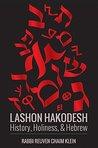 Lashon HaKodesh: History, Holiness, & Hebrew