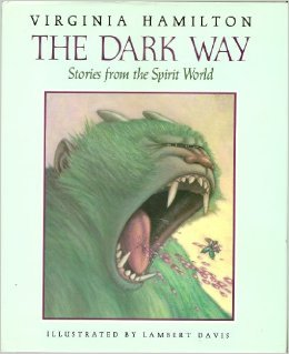 The Dark Way: Stories from the Spirit World