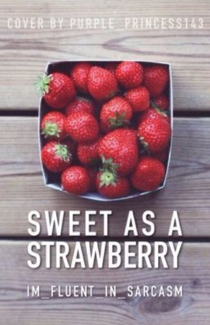 Sweet as a Strawberry