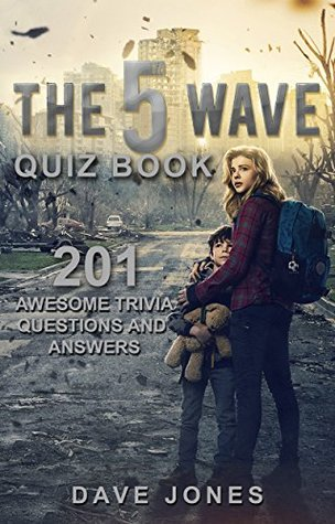 Thе 5th Wаvе Quіz Bооk(The Fifth Wave Facts): The 5th Wave Question and Answer Book