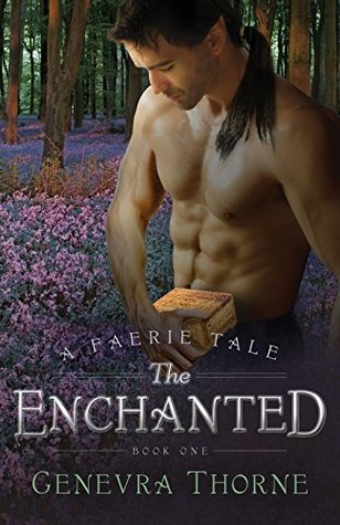 The Enchanted by Genevra Thorne