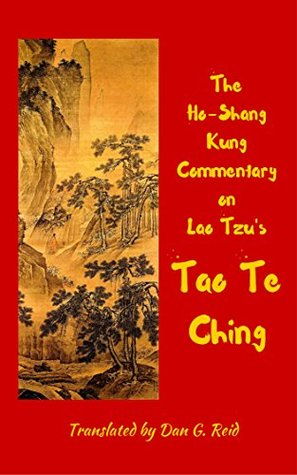 The Ho-Shang Kung Commentary on Lao Tzu's Tao Te Ching