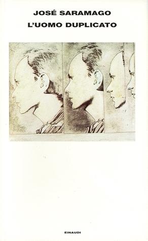 L'uomo duplicato by José Saramago
