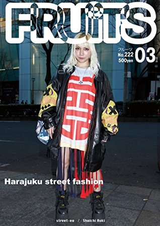 FRUiTS No222: Harajuku street fashion FRUiTS Magazine