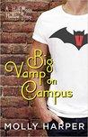Big Vamp on Campus (Half-Moon Hollow, #5.5)