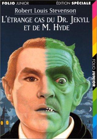 L trange Cas du docteur Jekyll et de M Hyde