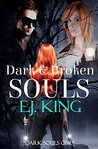 Dark & Broken Souls