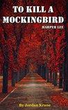 To Kill a Mockingbird, Chapter Compilation by Jordan Krane