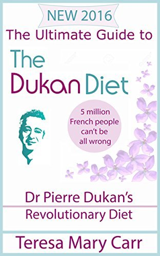 The Ultimate Guide to the Dukan Diet: Dr Pierre Dukan's Revolutionary Diet (Duken Diet - Permenant Weight Loss Book 1)