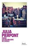 Parmi les dix milliers de choses by Julia Pierpont