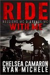 Ride with Me (The Hellions MC, #7.5; Ravage MC, #5.5)