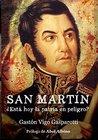 San Martín: ¿Está hoy la patria en peligro?