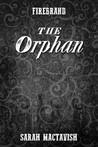 The Orphan (Firebrand, #0.2)