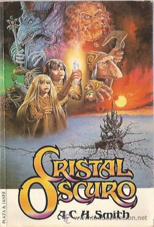 Cristal Oscuro by A.C.H. Smith