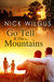 Go Tell It on the Mountains (Sugar Tree, #3) by Nick Wilgus