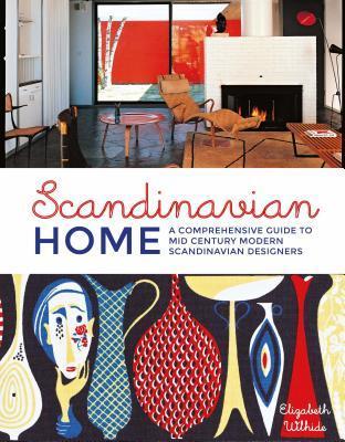 Scandinavian Home: A Comprehensive Guide to Mid Century Modern Scandinavian Designers