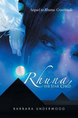 Rhuna, The Star Child by Barbara Underwood