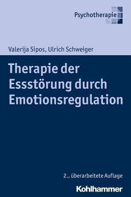 Therapie Der Essstorung Durch Emotionsregulation