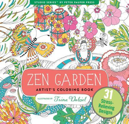 Zen Garden Adult Coloring Book (31 Stress-Relieving Designs)