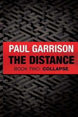 The Distance: Book Two: Collapse