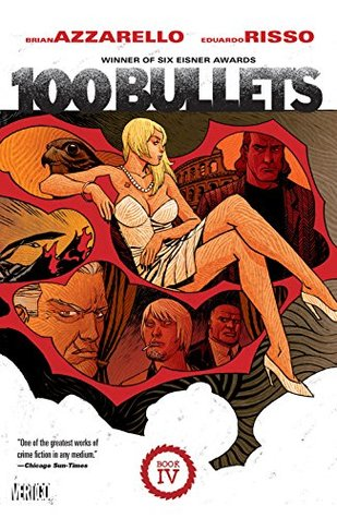 100 Bullets, Book Four by Brian Azzarello