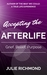 Accepting the Afterlife by Julie K. Richmond