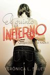 El Quinto Infierno by Verónica Sauer