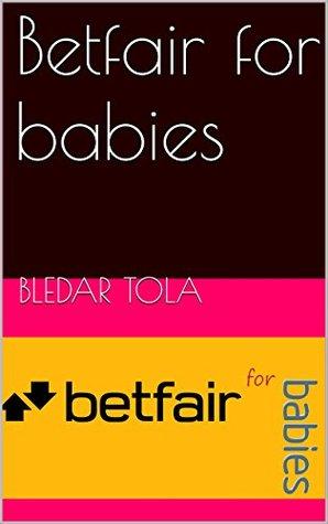 Betfair for babies